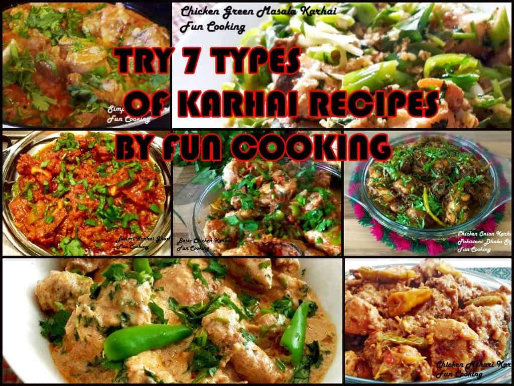 Try 7 types of karhai recipes