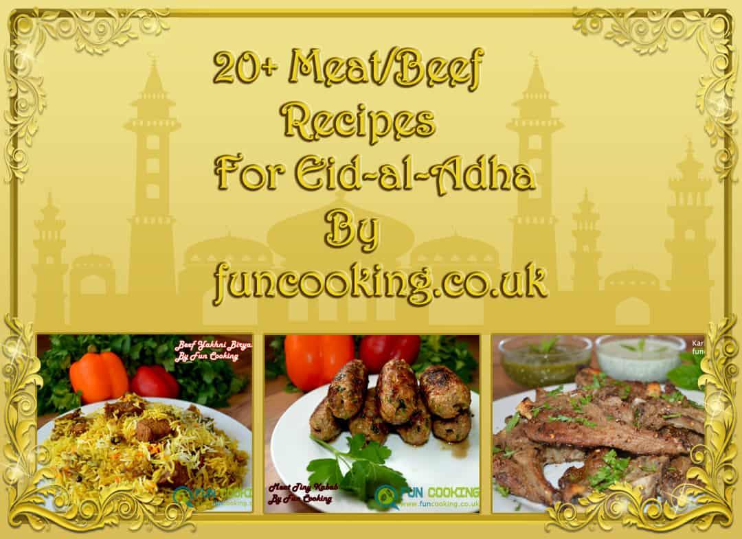20+ Beef/Meat Recipes for Eid-al-Adha