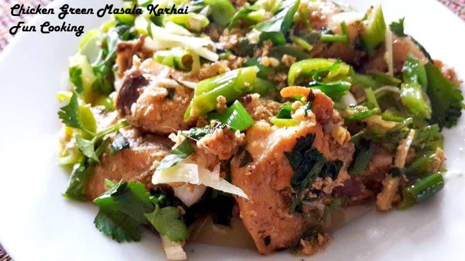 7. Chicken Green Masala Karhai