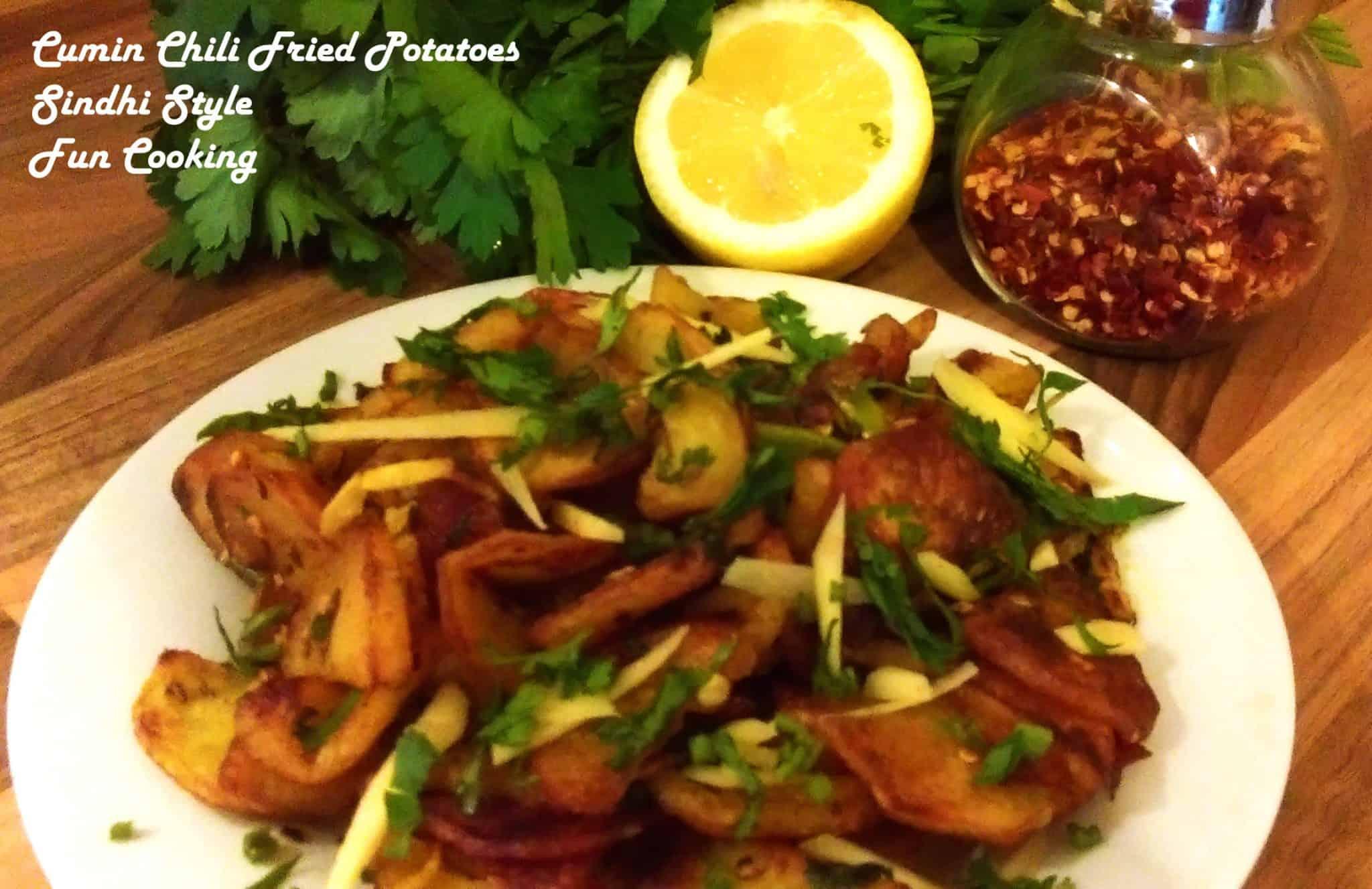 Cumin Chili Fried Potatoes Sindhi Style Fun Cooking