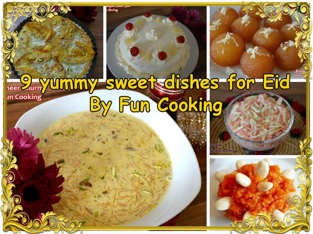 9 sweet dishes for eid funcooking 9 sweet dishes for eid forumfinder Image collections