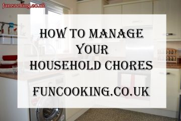 How to manage your household chores